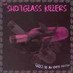 Shotglass Killers where Carl Biancucci does the bass work
