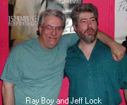 Ray Boy and Jeff Lock